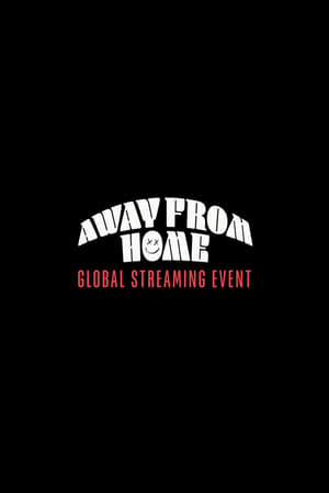 Louis Tomlinson Presents: Away From Home   The Global Streaming Event (2021)