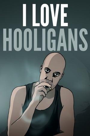 I ♥ Hooligans (2013)