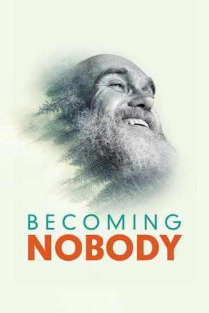 Becoming Nobody (2019)