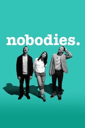 Nobodies (2017)