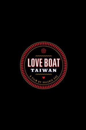 Love Boat: Taiwan (2019)