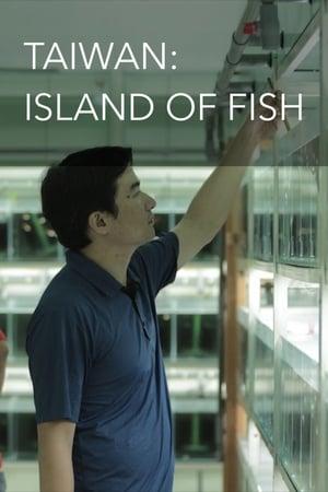 Taiwan: Island of Fish (2015)