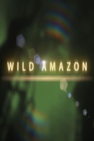 Wild Amazon (2014)