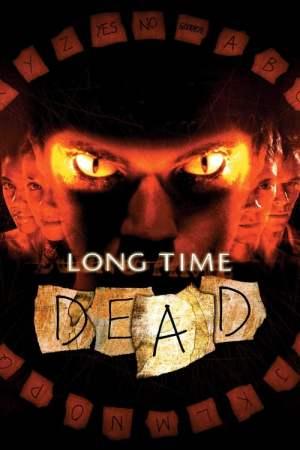 Long Time Dead