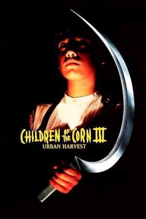 Children of the Corn III: Urban Harvest
