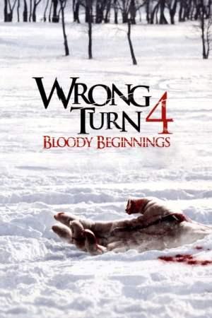 Wrong Turn 4: Bloody Beginnings