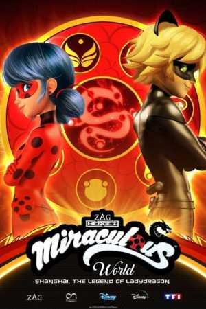 Miraculous World: Shanghai – The Legend of Ladydragon (2021)