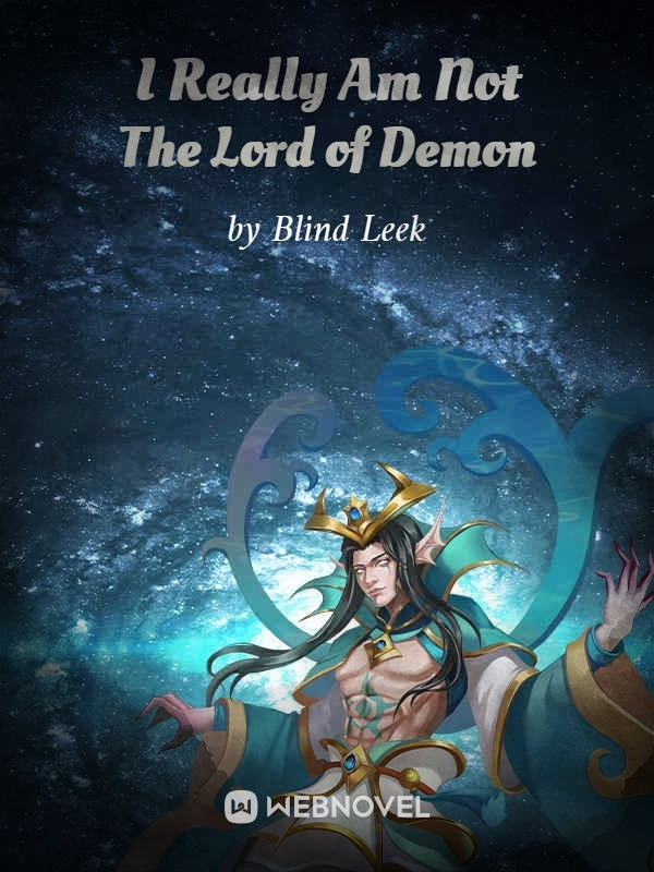 I Really Am Not The Lord of Demon