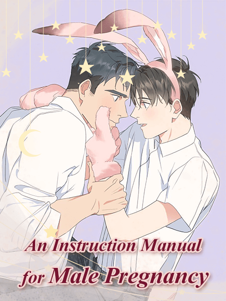 An Instruction Manual for Male Pregnancy