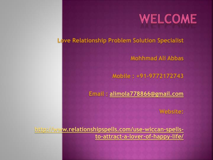 PPT   Use Wiccan Spells to Attract a Lover of happy life PowerPoint     WELCOME