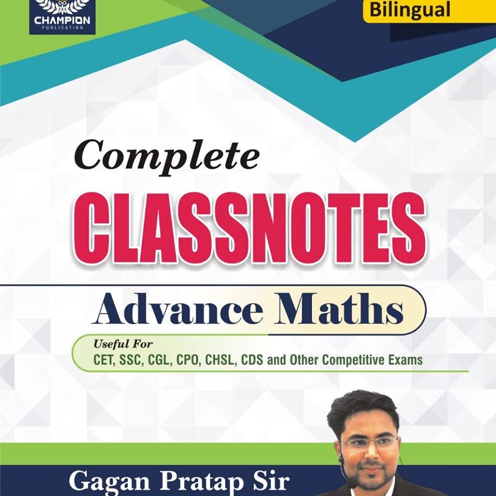 Complete Classnotes Advance Maths | Bilingual | Gagan Pratap Sir | Champion Publication |