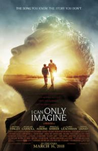 I Can Only Imagine Times   Movie Tickets   Fandango I Can Only Imagine Movie Poster