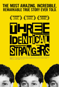 Three Identical Strangers Times   Movie Tickets   Fandango Three Identical Strangers Movie Poster