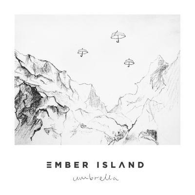 Ember Island – Umbrella Lyrics | Genius Lyrics