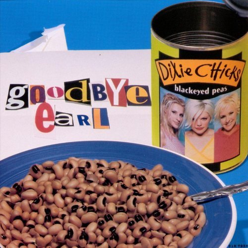 Good Bye Earl Dixie Chicks
