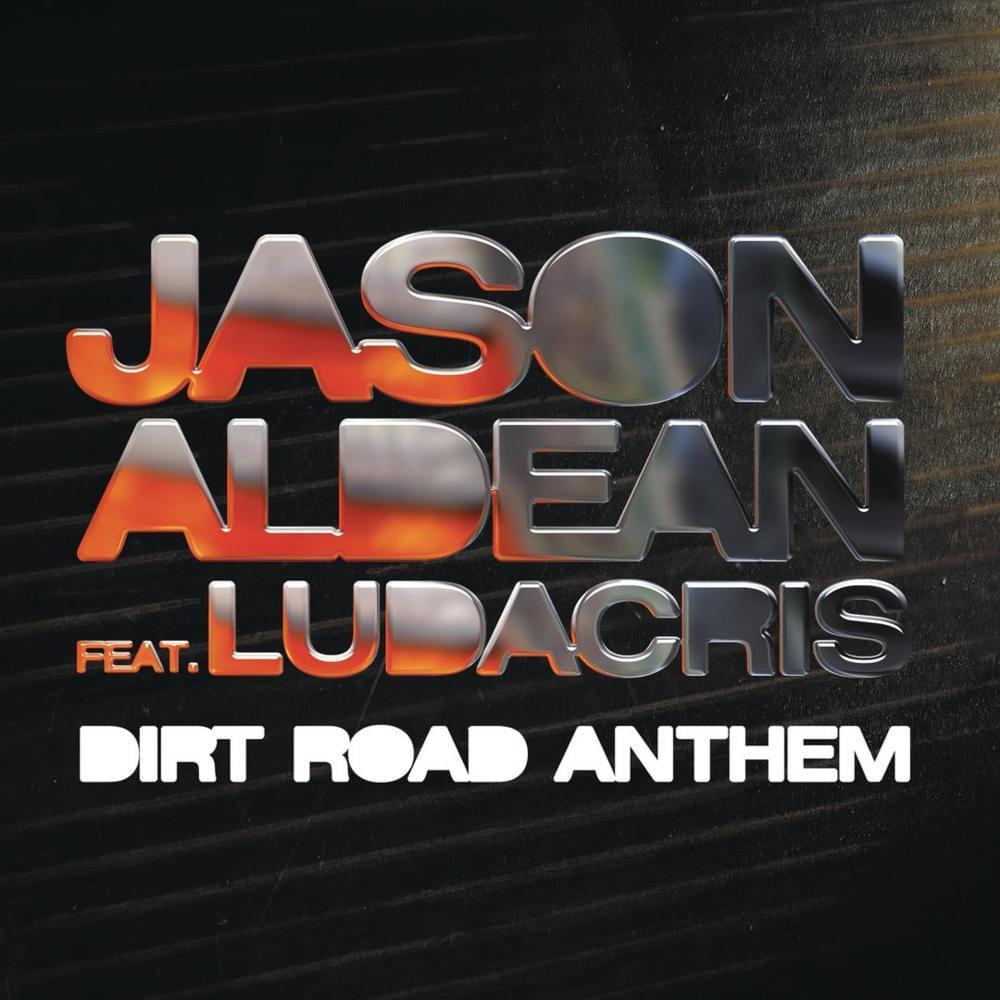 Jason Aldean – Dirt Road Anthem (Remix) Lyrics | Genius Lyrics