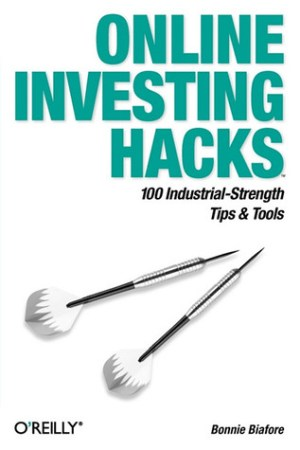 Online Investing Hacks: 100 Industrial-Strength Tips & Tools pdf books