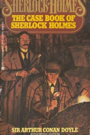 The Case Book of Sherlock Holmes pdf books