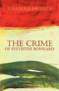 The Crime of Sylvestre Bonnard by Anatole France 1303933