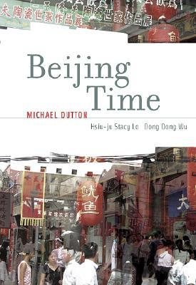 Beijing Time by Michael Dutton 3211167