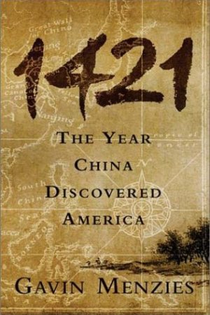 1421 THE YEAR CHINA DISCOVERED AMERICA pdf books