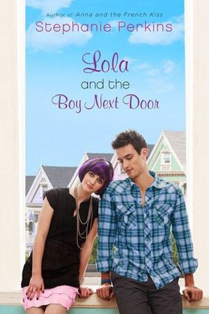 Lola and the Boy Next Door (Anna and the French Kiss, #2) pdf books