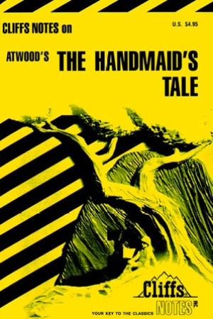 Cliffs Notes on Atwood's The Handmaid's Tale pdf books