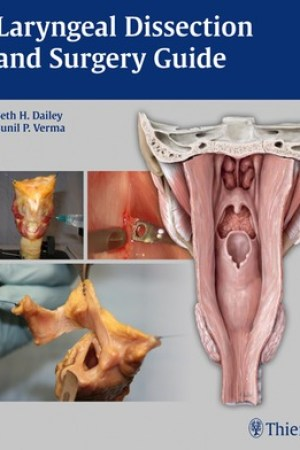 Laryngeal Dissection and Surgery Guide pdf books