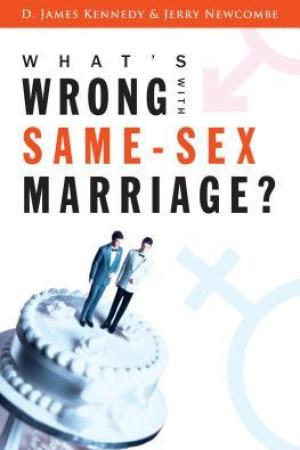 What's Wrong with Same-Sex Marriage? pdf books
