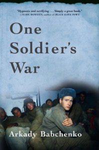One Soldier s War In Chechnya by Arkady Babchenko