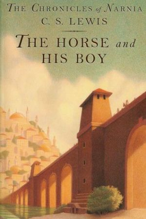 The Horse and His Boy (Chronicles of Narnia, #5)