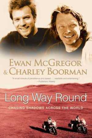 Long Way Round: Chasing Shadows Across the World pdf books