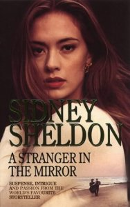 A Stranger in the Mirror by Sidney Sheldon A Stranger in the Mirror