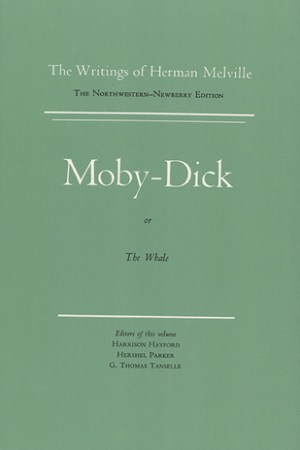 Moby-Dick, or The Whale: Volume 6, Scholarly Edition