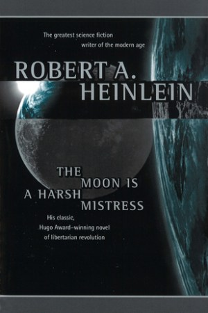 The Moon is a Harsh Mistress pdf books