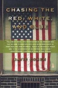 Chasing the Red  White  and Blue  A Journey in Tocqueville s     Chasing the Red  White  and Blue  A Journey in Tocqueville s Footsteps  Through Contemporary