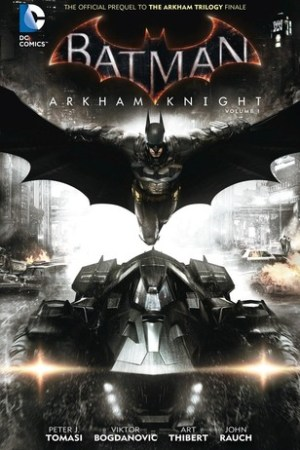Batman: Arkham Knight Vol. 1