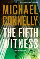The Fifth Witness (Mickey Haller, #4)