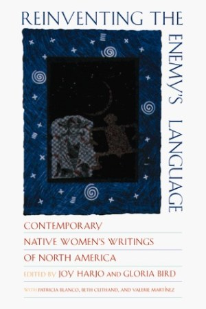 Reinventing the Enemy's Language: Contemporary Native Women's Writings of North America pdf books