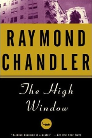 The High Window (Philip Marlowe, #3)