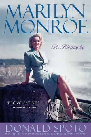 Marilyn Monroe: The Biography by Donald Spoto