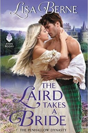 The Laird Takes a Bride (The Penhallow Dynasty, #2)