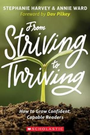 From Striving to Thriving: How to Grow Confident, Capable Readers pdf books