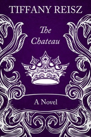 The Chateau (The Original Sinners, #9)
