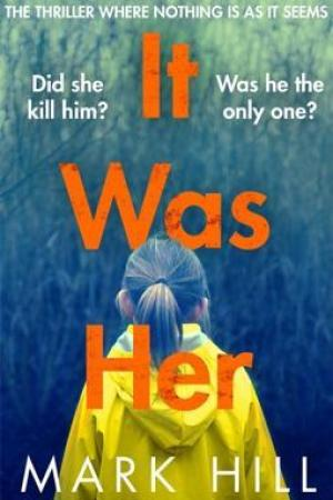 It Was Her (DI Ray Drake #2)