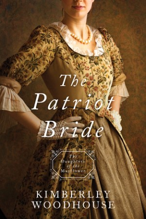 The Patriot Bride (Daughters of the Mayflower #4)