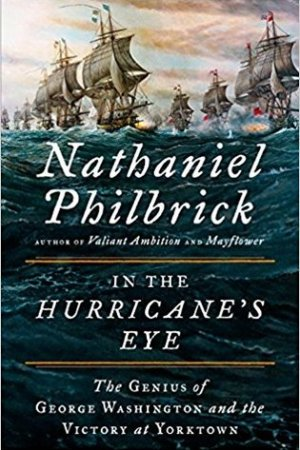 In the Hurricane's Eye: The Genius of George Washington and the Victory at Yorktown pdf books