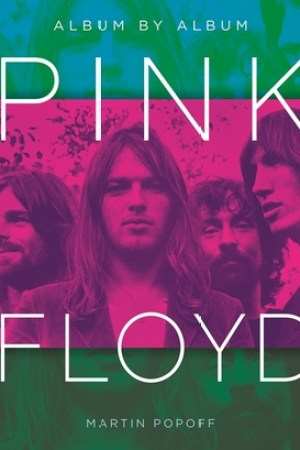 Pink Floyd Album by Album