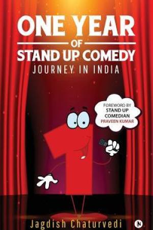 One Year of Stand up Comedy : Journey in India