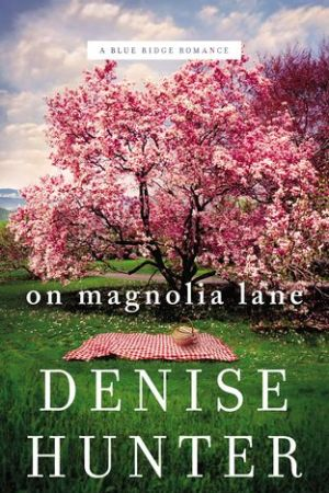 On Magnolia Lane (A Blue Ridge Romance #3)